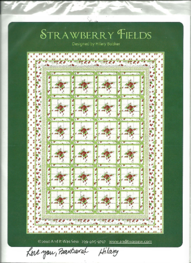 1 - Strawberry Fields quilt pattern by Hilary Bobker Autographed