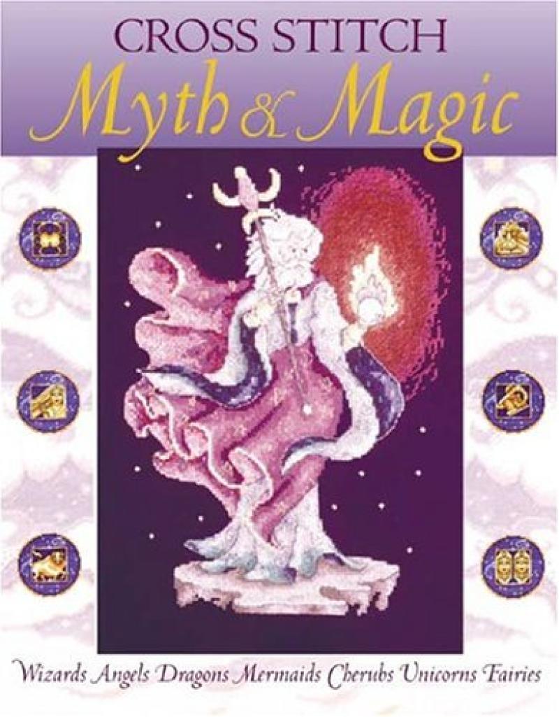Myth & Magic cross stitch  book dragons, fairies, wizards, unicorns