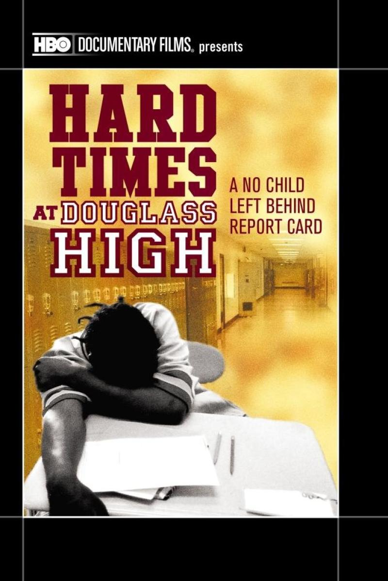 Hard Times at Douglass High: A No Child Left Behind Report Card NIP