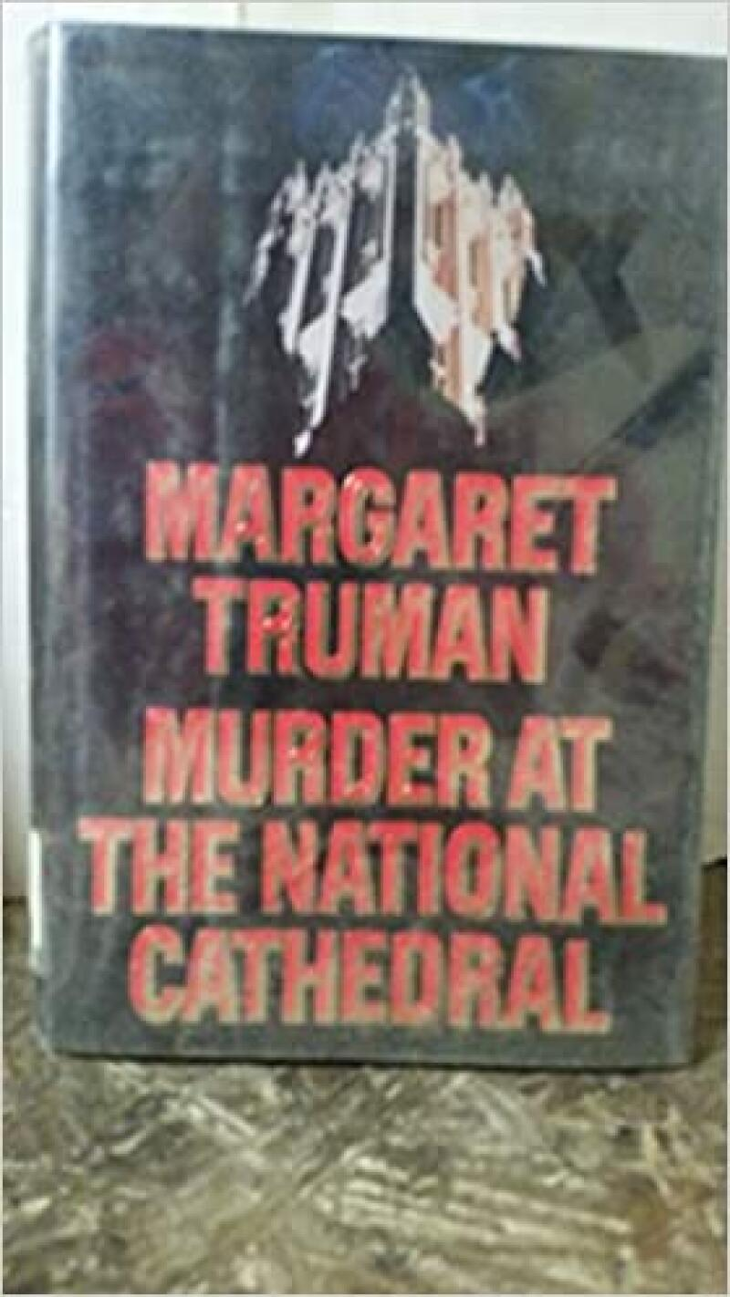 Murder at the National Cathedral Hardcover – September 12, 1990