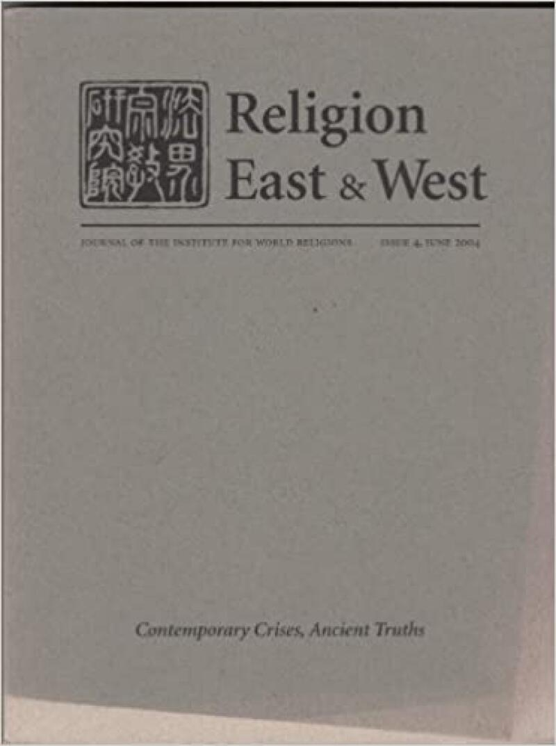 Religion East & West - Issue 4, June 2004 Paperback – January 1, 2004 by David (ed) Rounds (Author)